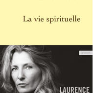 "The Spiritual Life (""La Vie spirituelle""), by Laurence Nobécourt"