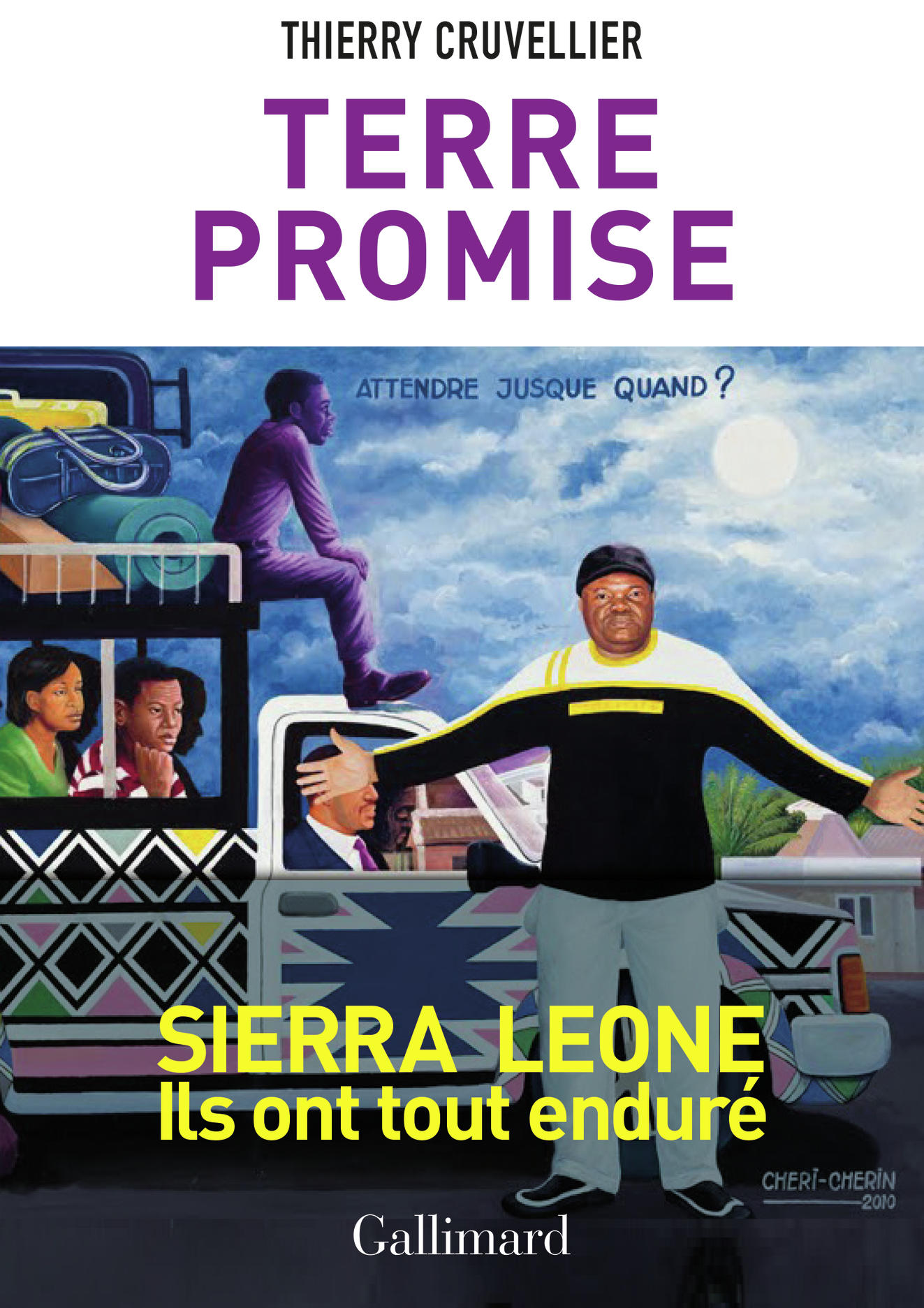 "Promised Land (""Terre Promise""), by Thierry Cruvellier"