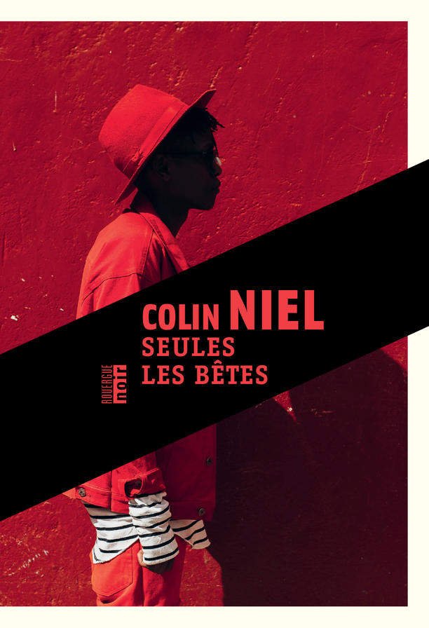 "Only the Animals (""Seules les bêtes""), by Colin Niel"