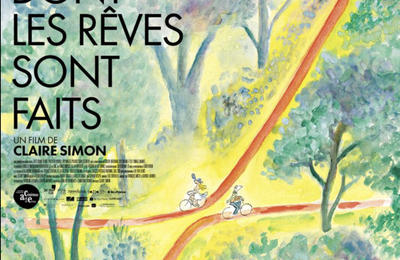 "The Woods Dreams are Made of (""Le bois dont les rêves sont faits""), by Claire Simon"