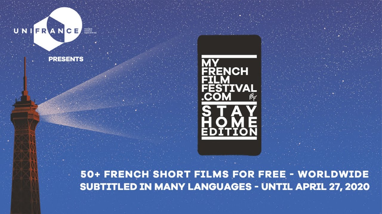 MyFrenchFilmFestival – Stay Home edition